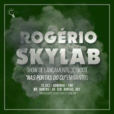 """Rogério Skylab em Santos/SP - Lançamento do cd """" Nas portas do Cu"""""""