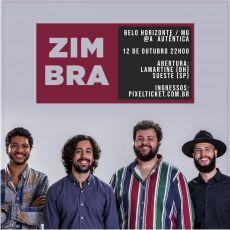 Zimbra em BH - Tour Verniz