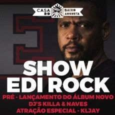 Edi Rock- Pré lançamento do novo cd na Casa do Baixo Augusta