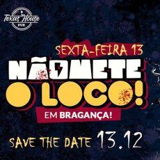 NÃO METE O LOCO em Bragança! - OPEN Coxinha até 1h
