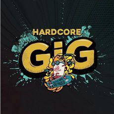 Hardcore GIG - The House