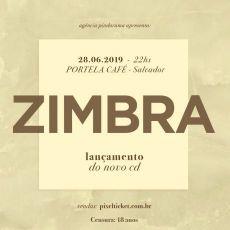 """Zimbra em Salvador - Lançamento oficial do disco """"Verniz"""""""
