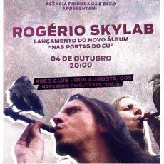 """Rogério Skylab - Lançamento do novo álbum """"Nas portas do Cu"""""""