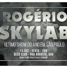 Rogério Skylab - Ultimo show do ano em SP.