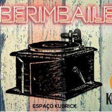 Berimbaile - Kubrick