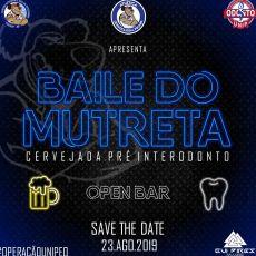 BAILE DO MUTRETA - Cervejada Pré InterOdonto