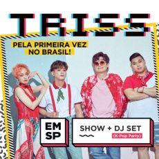TRISS EM SÃO PAULO (SHOW E DJ SET DE K-POP)