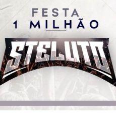 FESTA 1MILHÃO STELUTO