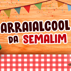 Semalim 2019 - Arraialcool - Terça-Feira dia 23/07