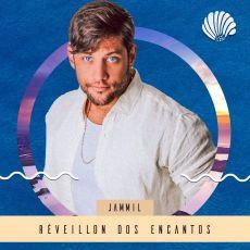 RÉVEILLON DOS ENCANTOS - Jammil - 31/12