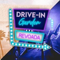 DRIVE IN GARDEN | REVOADA