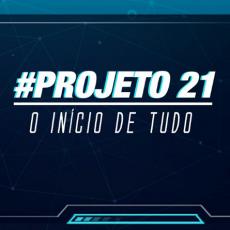 O INÍCIO DE TUDO: #PROJETO21 >OPENBAR