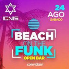 Beach on the Funk | OPEN BAR