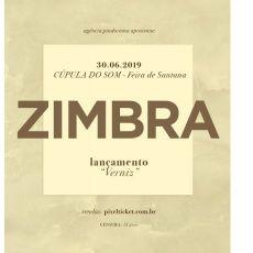 Zimbra - lançamento do cd Verniz em Feira de Santana