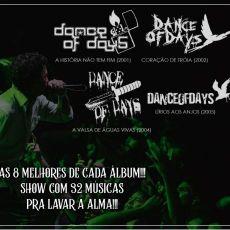 Dance of Days -  As melhores da cada álbum.