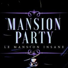 Mansion Party - Projeto LIII