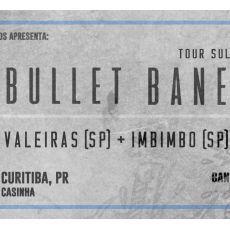 Bullet Bane em Curitiba