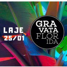 Gravata Florida ( Open Bar) na LAJE - Ed. 50