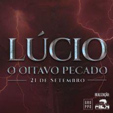 ESPM apres: Lúcio - O Oitavo Pecado