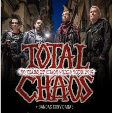Total Chaos - 30 YEARS OF CHAOS TOUR 2019