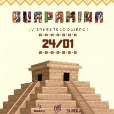 Guapamira - ¡Viernes te lo quiero! IV