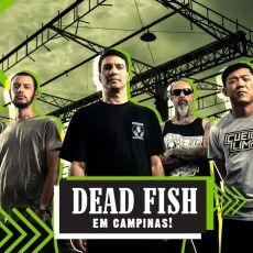 Dead Fish em Campinas/SP