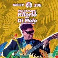 Kilariô! Pré Carnaval do Di Melo na Jai Club