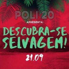 Festa de Lançamento Formatura POLI 2020 | Descubra-se selvagem