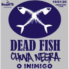 Hangar 110 apresenta: DEAD FISH