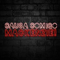 Causa Comigo Mackenzie - Gaab e Zaac OPEN BAR