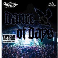 Dance of Days - Disco Preto + Coração de Tróia - The House