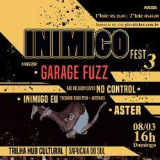 INIMIGO FEST 3 Com Garage Fuzz