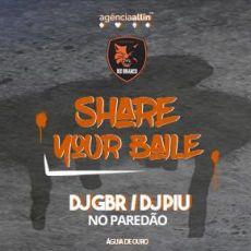 Rio Branco Apres:  Share Your Baile