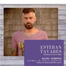 Esteban Tavares - Intimista - voz e violão em Diadema/SP