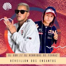RÉVEILLON DOS ENCANTOS - DJ GBR - 28/12